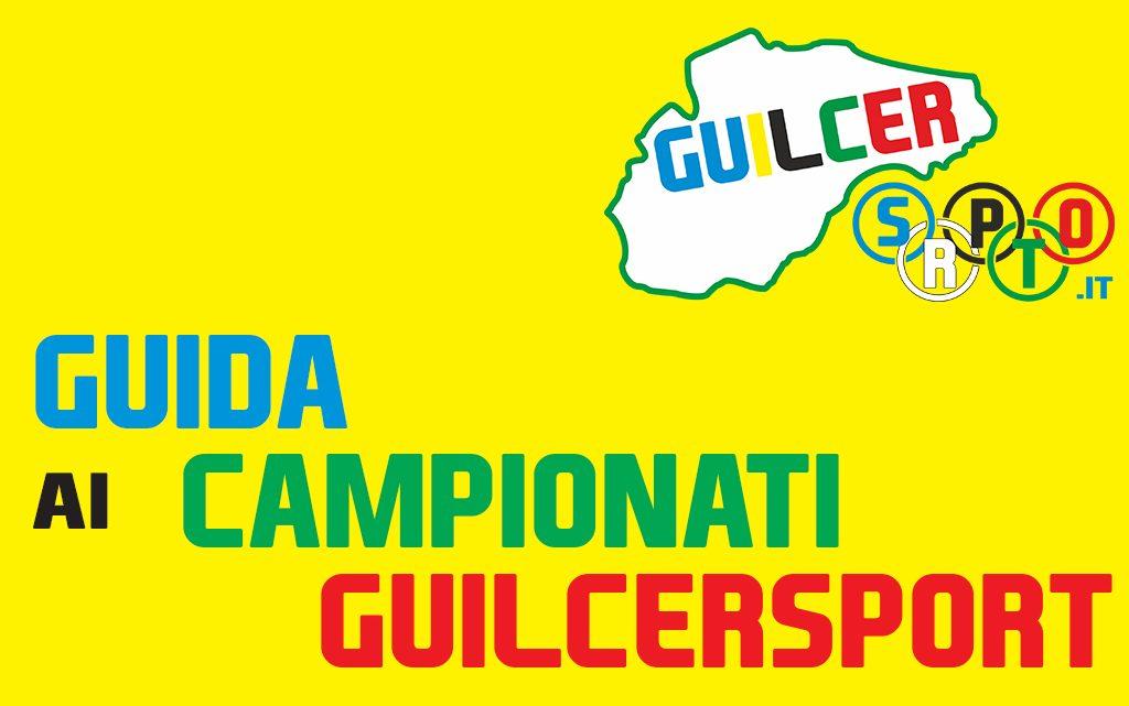 GUIDA AI CAMPIONATI GUILCERSPORT 19 e 20 MARZO 2016