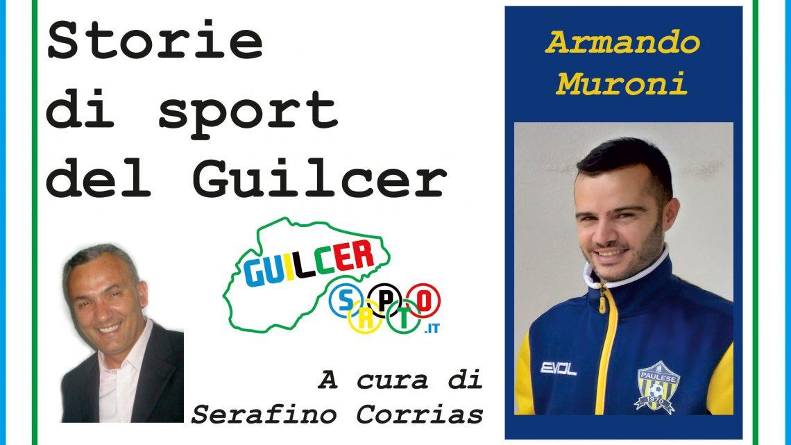 """Storie di Sport del Guilcer. Armando Muroni: """"Grazie allo Sport sono ritornato a vivere"""""""